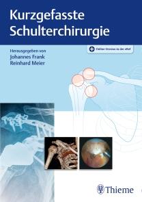 Kurzgefasste Schulterchirurgie