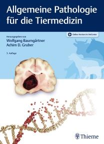 Allgemeine Pathologie für die Tiermedizin