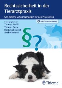 Rechtssicherheit in der Tierarztpraxis