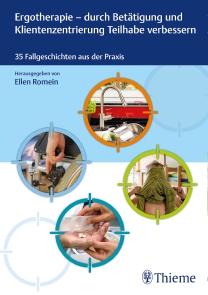 Ergotherapie - durch Betätigung und Klientenzentrierung Teilhabe verbessern