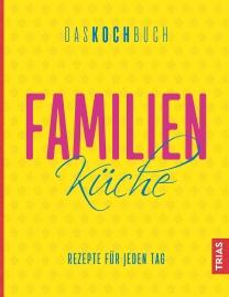 Familienküche - Das Kochbuch
