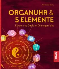 Organuhr & 5 Elemente
