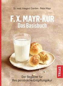 F.X.Mayr-Kur - Das Basisbuch